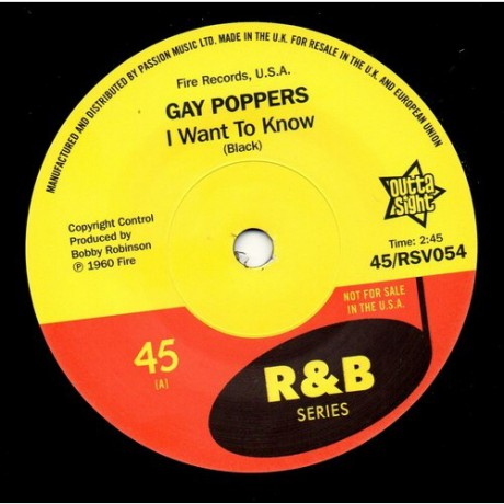 "GAY POPPERS ""I Want To Know / You Got Me Up Tight"" 7"""