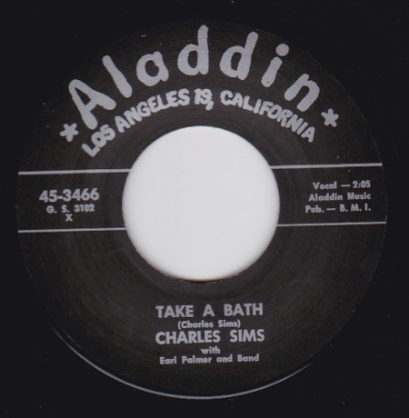 "CHARLES SIMS ""TAKE A BATH / YOU'RE GONNA NEED ME"" 7"""