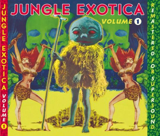 JUNGLE EXOTICA Volume 1 CD