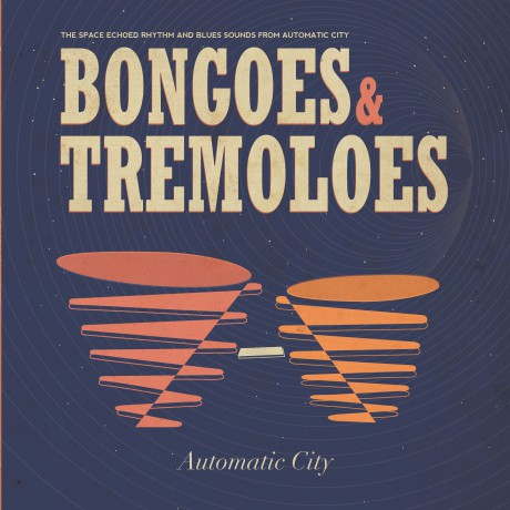 AUTOMATIC CITY Bongoes & Tremeloes LP+CD