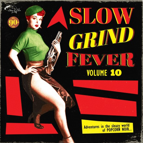 SLOW GRIND FEVER Volume 10 LP