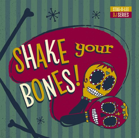 SHAKE YOUR BONES: Stag-O-Lee DJ Set Vol. 2 DoLP