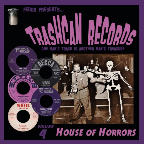 """TRASHCAN RECORDS Volume 4: House Of Horrors 10"""""""