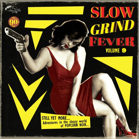 SLOW GRIND FEVER Volume 9 LP