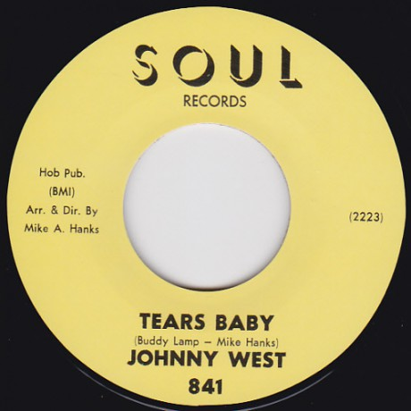 "JOHNNY WEST ""Tears Baby / It Ain't Love"" 7"""