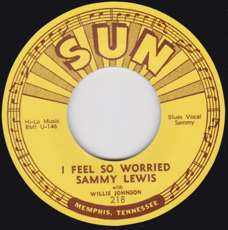 "SAMMY LEWIS ""FEEL SO WORRIED / SO LONG BABY, GOODBYE"" 7"""