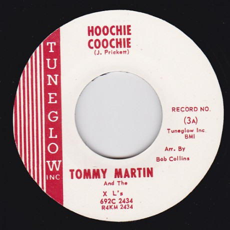 """TOMMY MARTIN & THE XL's """"HOOCHIE COOCHIE/ LET IT RIDE"""" 7"""""""