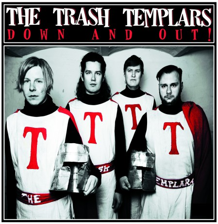 """TRASH TEMPLARS """"Down And Out!"""" LP"""