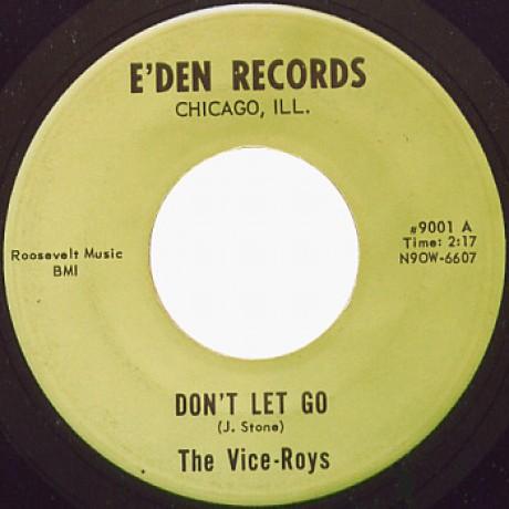 "VICE-ROYS ""DON'T LET GO/ DOWN BEAT BLUES"" 7"""
