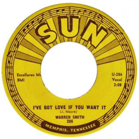 WARREN SMITH I'VE GOT LOVE IF YOU WANT IT/ I FELL IN LOVE 7""