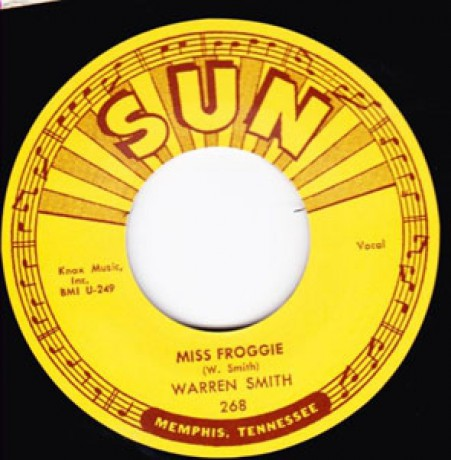 "WARREN SMITH ""MISS FROGGIE / SO LONG I'M GONE"" 7"""