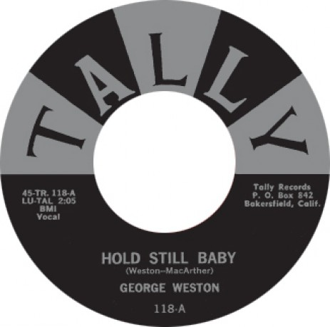 "GEORGE WESTON ""HOLD STILL BABY / I NEED YOU BABY"" 7"""