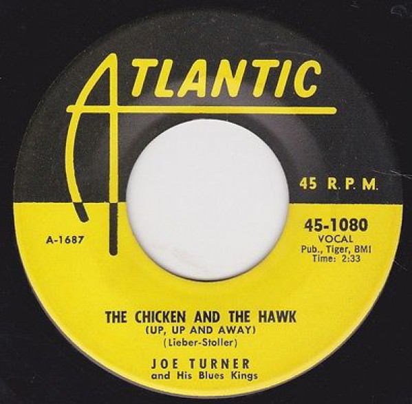 "JOE TURNER ""MORNING, NOON AND NIGHT / THE CHICKEN AND THE HAWK"" 7"""