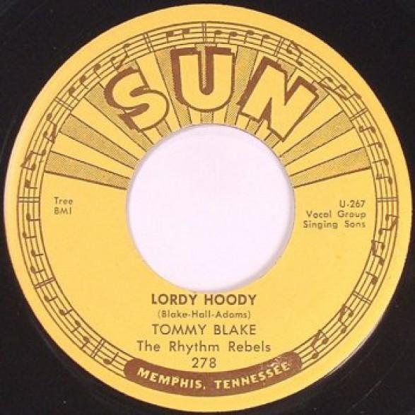 "TOMMY BLAKE ""LORDY HOODY / FLATFOOT SAM"" 7"""