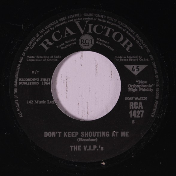 "V.I.P.'S ""DON'T KEEP SHOUTING AT ME/SHE'S SO GOOD"" 7"""