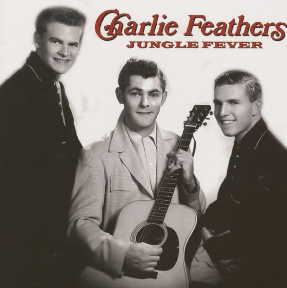 "CHARLIE FEATHERS ""JUNGLE FEVER"" LP"