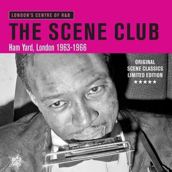 THE SCENE CLUB, Ham Yard, London 1963-1966 LP