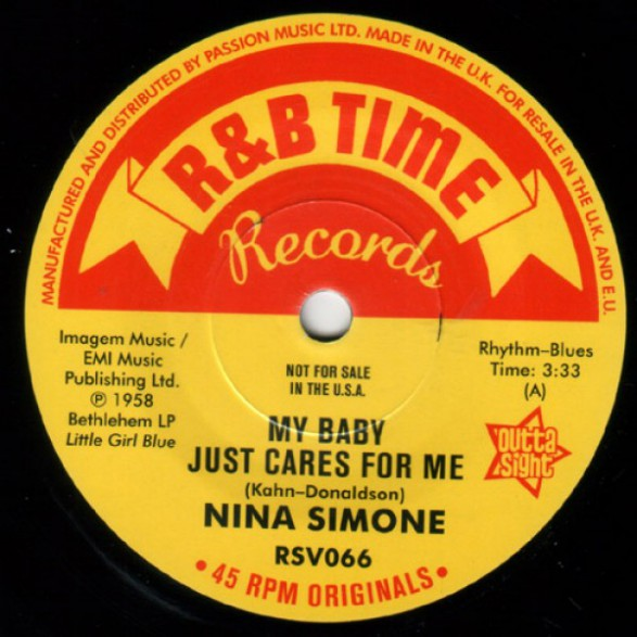 "NINA SIMONE ""My Baby Just Cares For Me / Work Song"" 7"" (Outta Sight)"