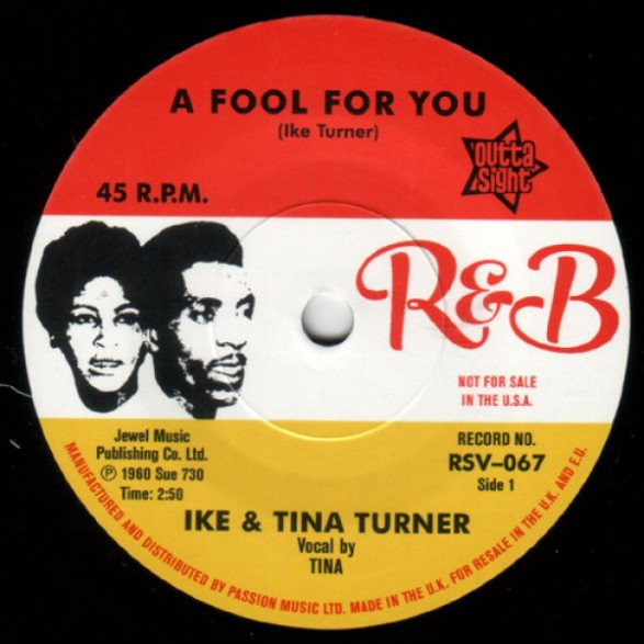 """IKE & TINA TURNER """"A Fool In Love/ It's Gonna Work Out Fine"""" 7"""""""