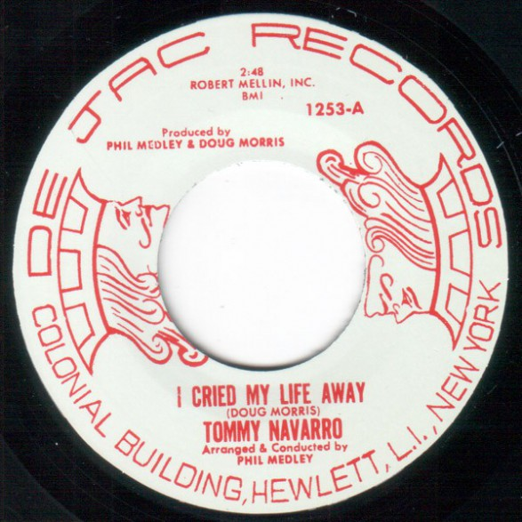 "TOMMY NAVARRO ""I Cried My Life Away/Club Of Broken Hearts"" 7"""