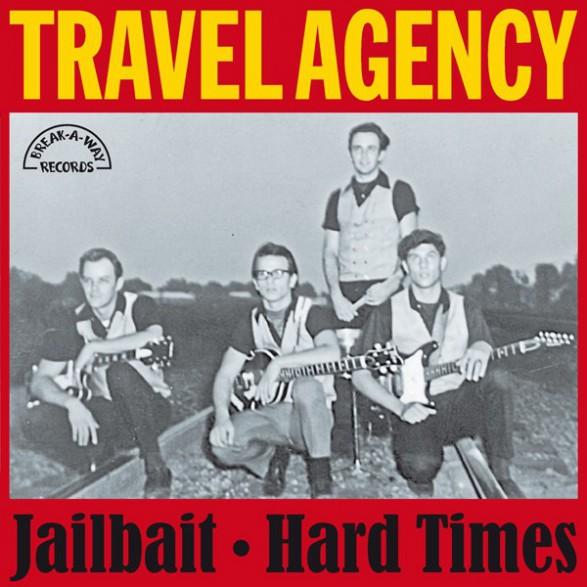"TRAVEL AGENCY ""Jail Bait / Hard Times"" 7"""