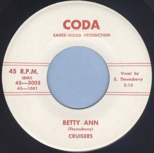 "CRUISERS ""BETTY ANN/You Made A Fool Out Of Me"" 7"""