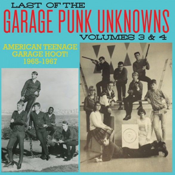LAST OF THE GARAGE PUNK UNKNOWNS 3 + 4 CD