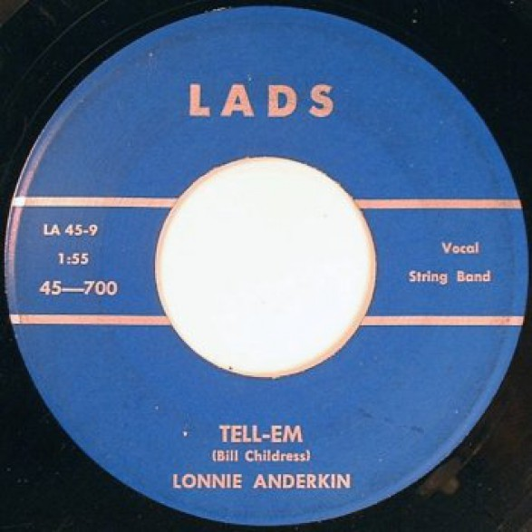 "LONNIE ANDERKIN ""Tell Em / Teenage Baby"" 7"""