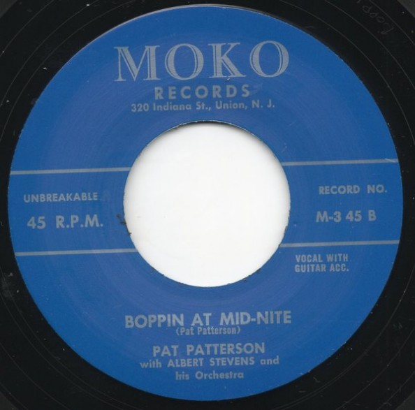 """Pat Patterson With Albert Stevens & His Orchestra """"Boppin' At Mid-Nite / Rock An' Roll Story"""""""