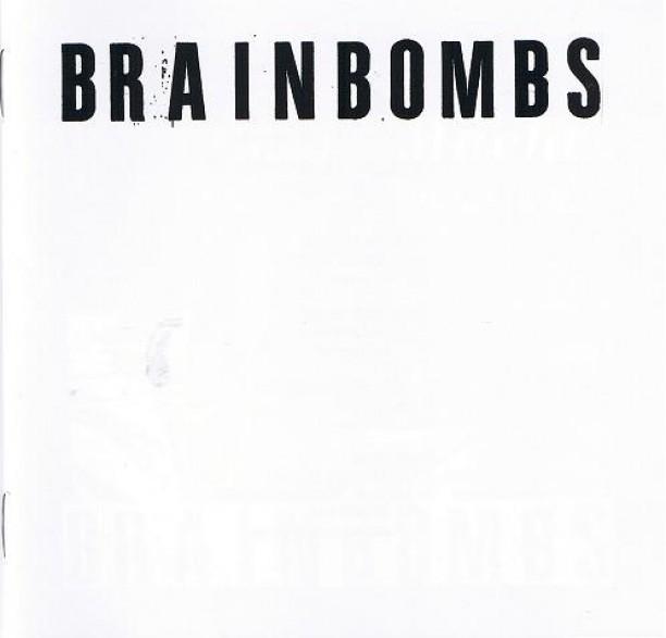 "BRAINBOMBS ""S/T"" CD"