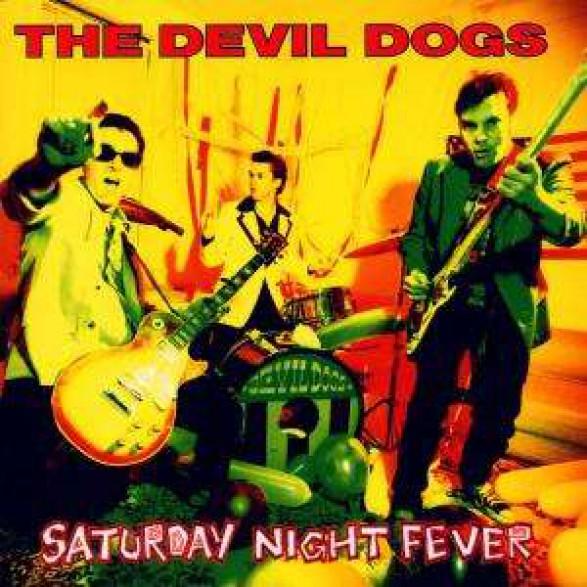 "DEVIL DOGS ""SATURDAY NIGHT FEVER"" LP"