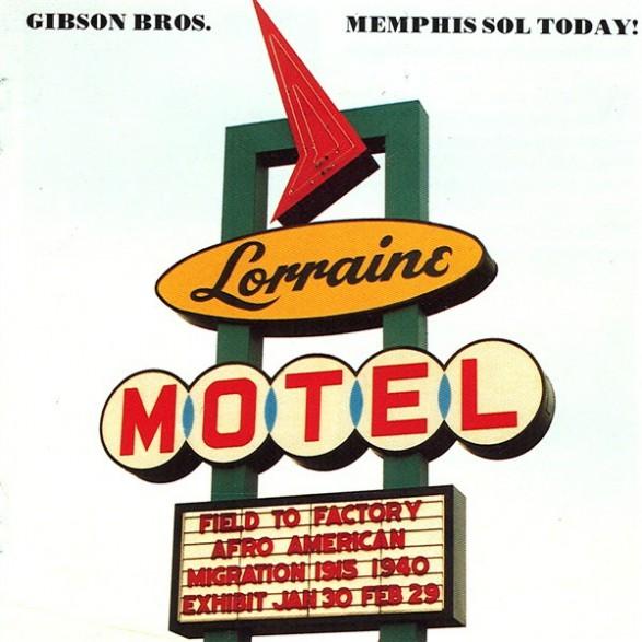 """GIBSON BROS. """"MEMPHIS SOL TODAY"""" CD"""