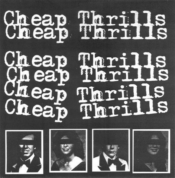"""CHEAP THRILLS """"KICK ME IN THE HEART"""" 7"""""""