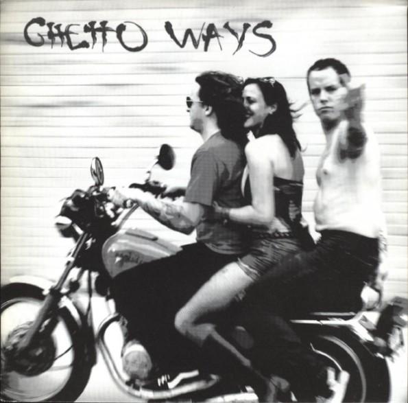 "GHETTO WAYS ""WINKS & BLUE EYESHADOW"" 7"""