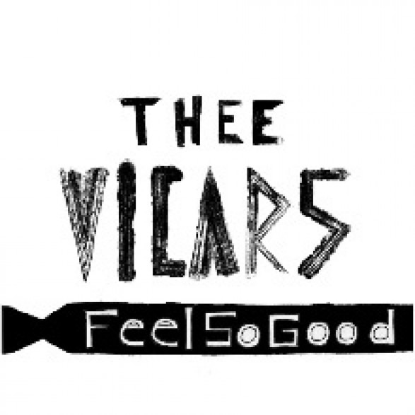 """VICARS """"FEEL SO GOOD / OUT OF MY MIND"""" 7"""""""