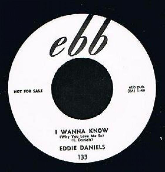 "EDDIE DANIELS ""I WANNA KNOW/MARDI GRAS"" 7"""