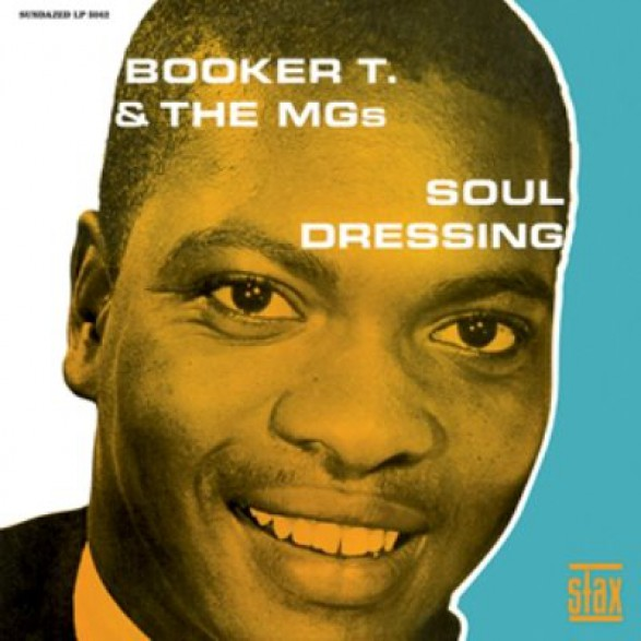 "BOOKER T. & THE MGs ""SOUL DRESSING"" LP"