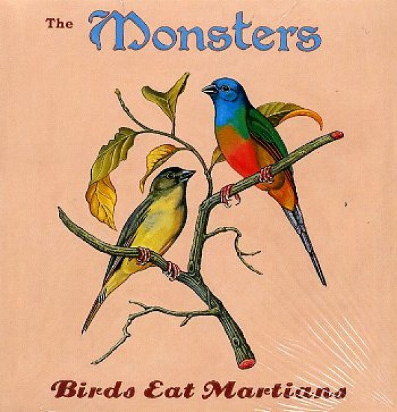 "MONSTERS ""BIRDS EAT MARTIANS"" LP"