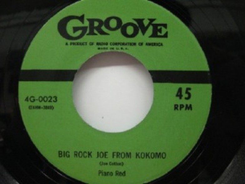 "PIANO RED ""BIG ROCK JOE FROM KOKOMO/I'M NOBODY'S FOOL"" 7"""