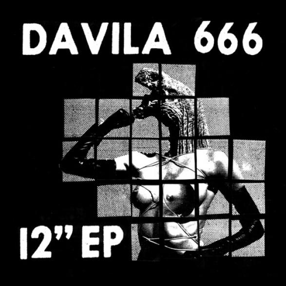 """DAVILA 666 """"12"""" EP"""" LP"""