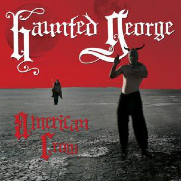 "HAUNTED GEORGE ""AMERICAN CROW"" LP"