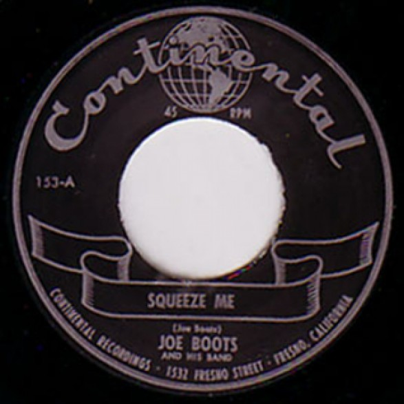 """JOE BOOTS """"SQUEEZE ME/I DON'T WANT NOBODY BUT YOU"""" 7"""""""