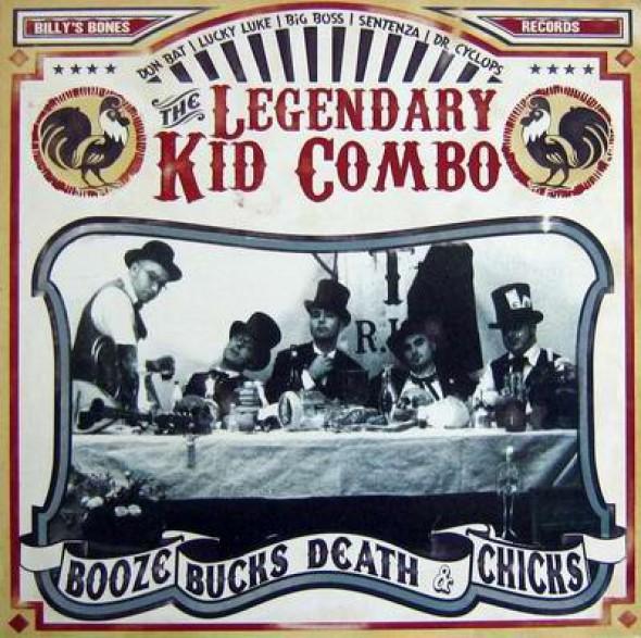 "LEGENDARY KID COMBO ""BOOZE BUCKS DEAT"