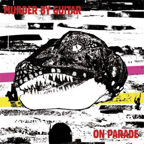 "MURDER BY GUITAR ""ON PARADE"""