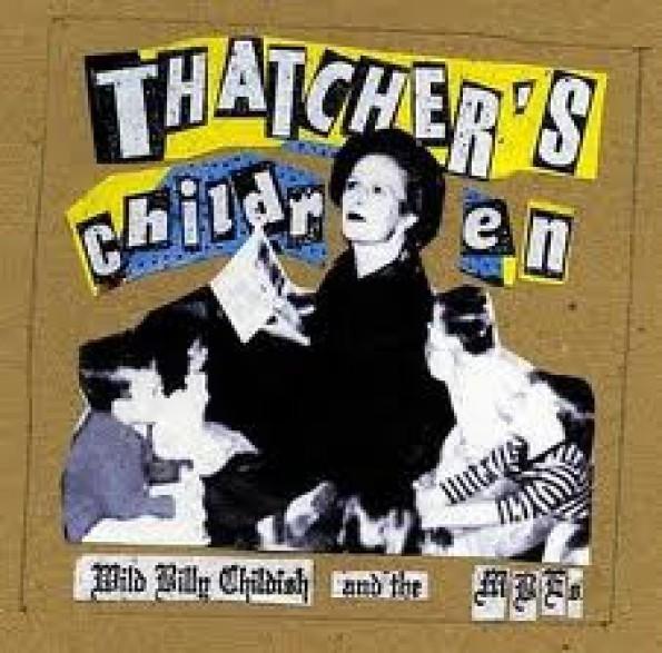 """BILLY CHILDISH & MBE """"THATCHER'S CHILDREN"""" LP"""