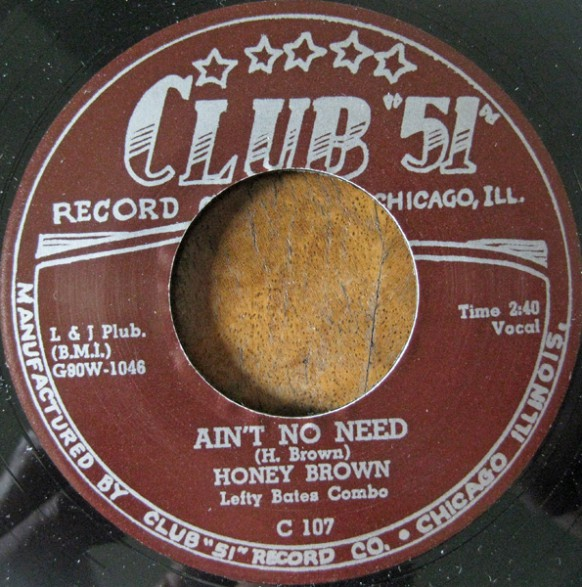 """Honey Brown with Lefty Bates Combo """"Ain't No Need / No Good Daddy"""" 7"""""""