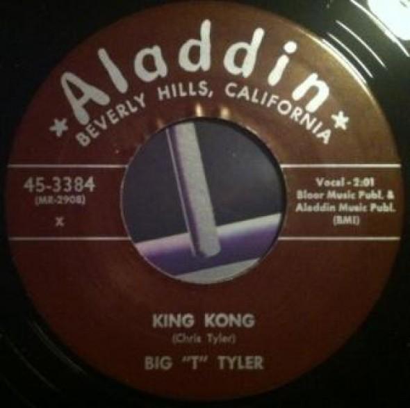 """BIG """"T"""" TYLER """"KING KONG/SADIE GREEN"""" 7"""""""