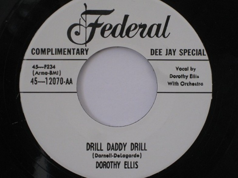 "DOROTHY ELLIS ""DRILL DADDY DRILL/MUST GO OUT & PLAY"" 7"""