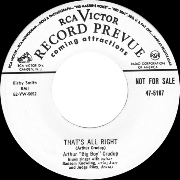 "Arthur ""Big Boy"" Crudup ‎""That´s All Right/Shout Sister Shout"" 7"""