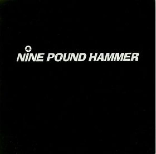 "NINE POUND HAMMER ""TEENAGE HEAD/TWO 7"""